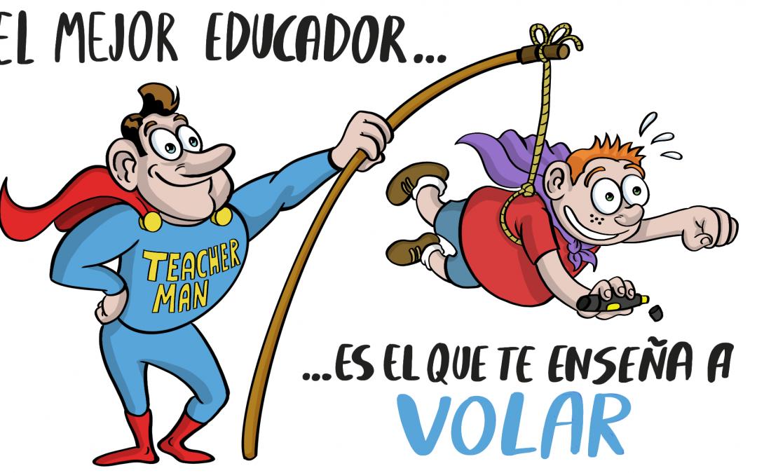EDUCADORAS, EDUCADORES, NUESTRA SOCIEDAD OS NECESITA!! Y nuestro ALUMNADO también!!